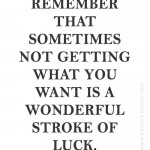 words of wisdom: remember that sometimes…