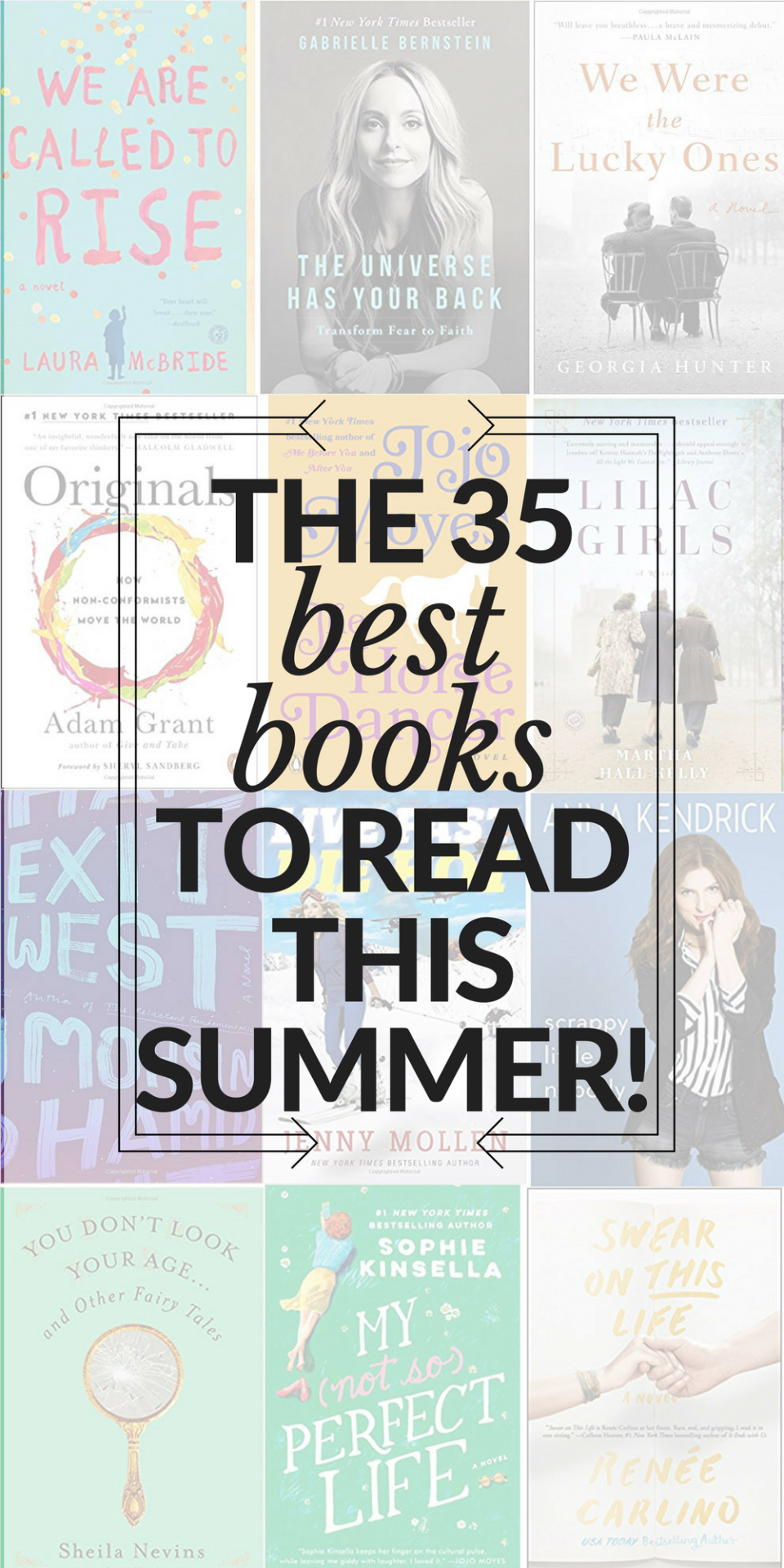The 35 Best Books to Read this Summer -- a fun mix of beach reads, inspirational, popular favorites & more // the modern savvy, a life & style blog