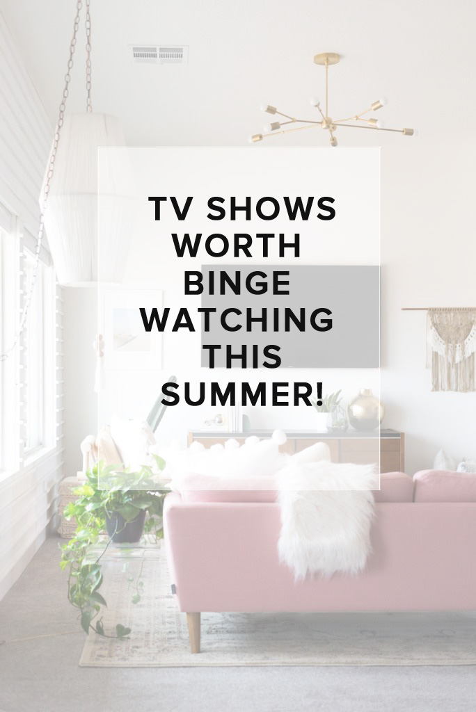 The best TV shows to binge watch this summer (newer shows plus a few older shows everyone still talks about!) // the modern savvy