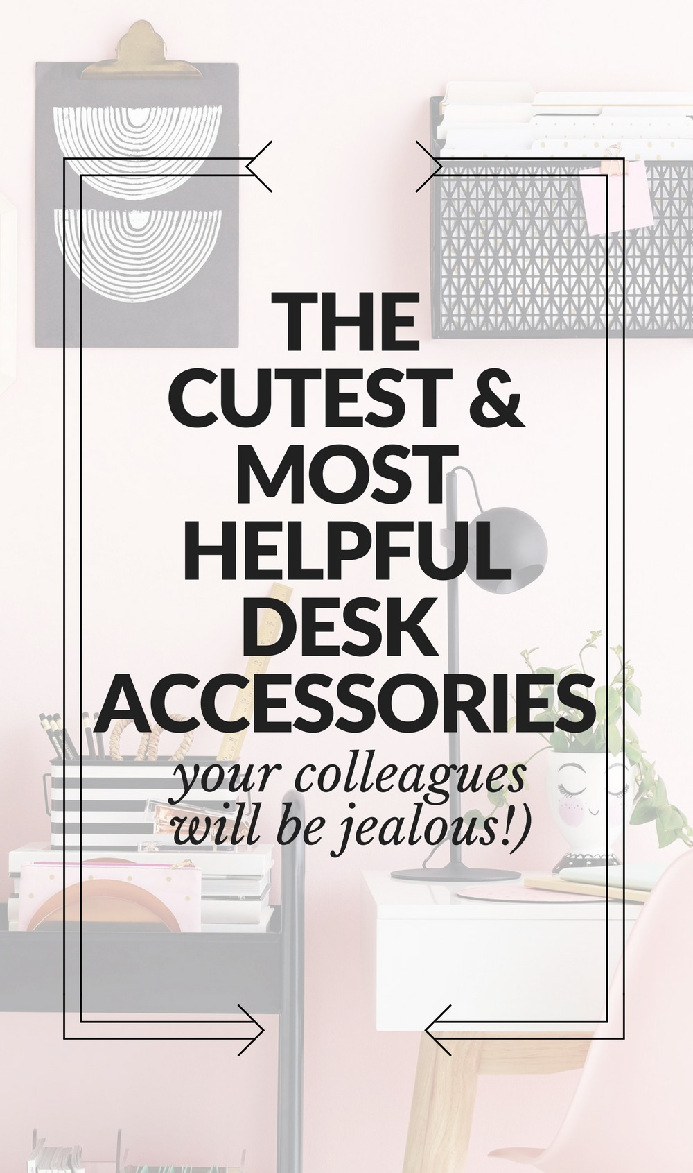 The cutest & most helpful desk accessories that will absolutely make your colleagues jealous // the modern savvy