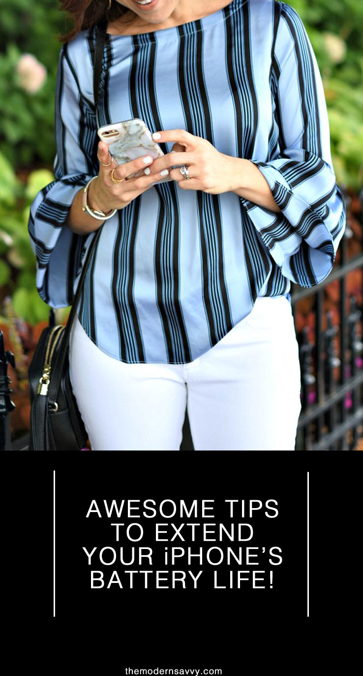 Awesome tips to extend your iphone's battery life // the modern savvy, a life & style blog - Tips to extend your phone's battery life by popular Florida lifestyle blogger The Modern Savvy