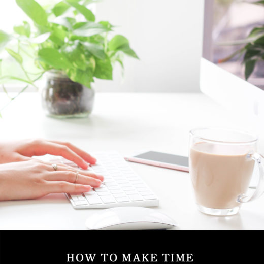 How to Make Time for Your Side Hustle (and what you need to immediately give up & stop doing now) // the modern savvy, a women's life & style blog