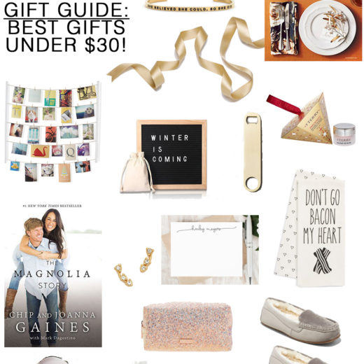 The Best Gifts Under $30 -- perfect for the hostess, teacher, secret santa, thank you and more