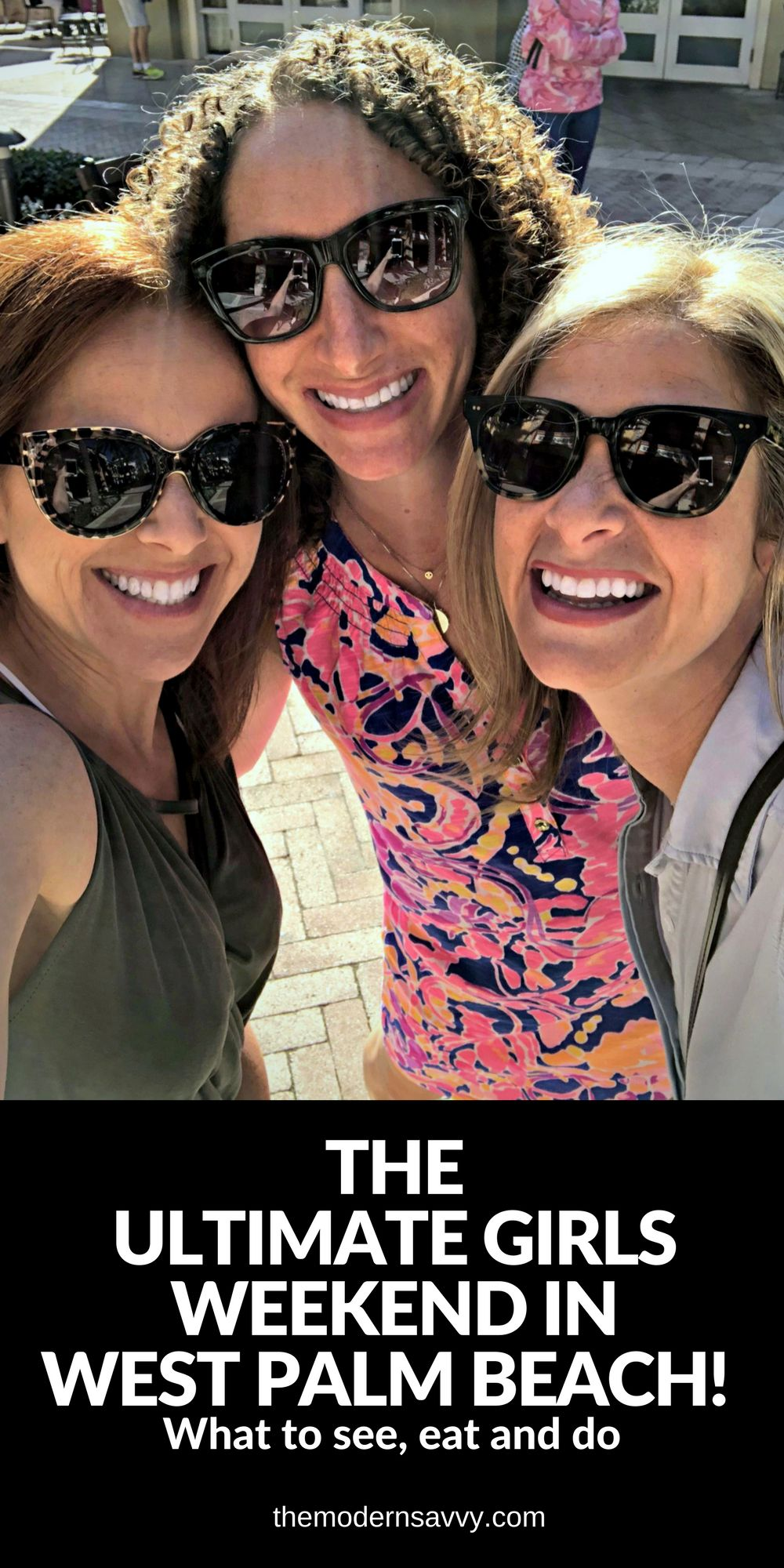 The Ultimate Guide to a Girls Weekend in West Palm Beach -- what to see, eat, do and where to stay... all from a local! // the modern savvy, a florida life & style blog