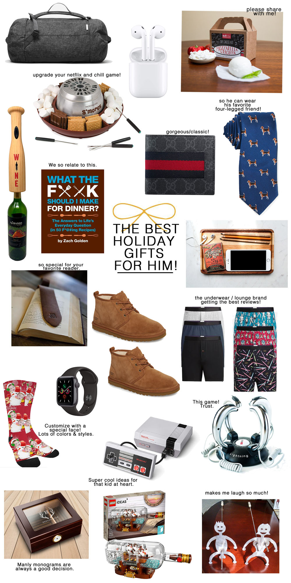 20+ Creative, Fun & Classic Gifts for Him by popular Florida life and style blog, The Modern Savvy: collage image of Everlane travel bag, baseball bat wine opener, Gucci wallet, cookbook, dog tie, monogrammed leather bookmark, ugg chukka boots, wooden catchall, custom photo socks, apple watch, classic nintendo, lightning reaction reload, engraved humidor, Lego ship in a bottle building set, and adult BBQ/S'mores skewers.